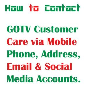 GoTv Customer Care ~ Number & Live Chat {2021}