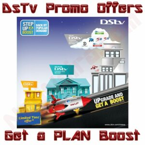 DsTv Promo ~ Step Up, Upgrade and Get a Boost 2020