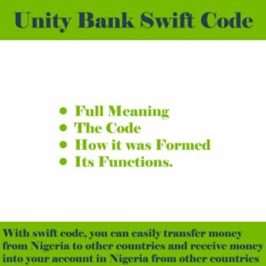 Unity Bank Swift Code for all 36 States in Nigeria
