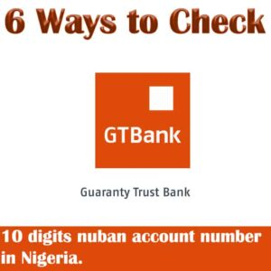 How to Check Gtbank Account Number ~ Top 6 Way