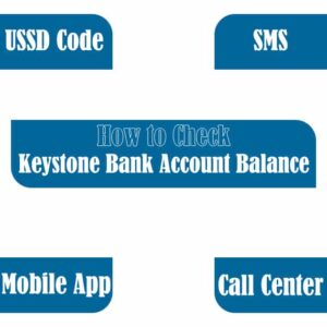 How to Check Keystone Bank Account Balance (Code, 4 Ways)