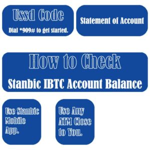 Ways To Check Stanbic IBTC Account Balance Including Code