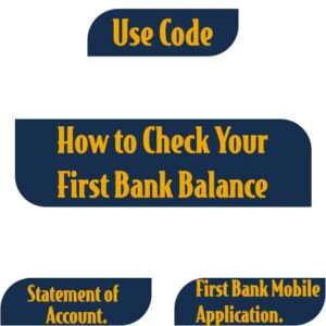 How To Check First Bank Account Balance {4 Ways}