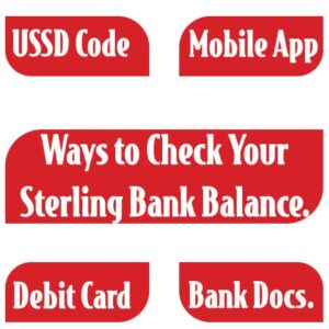 How To Check Sterling Bank Account Balance {Code, 3 Others}
